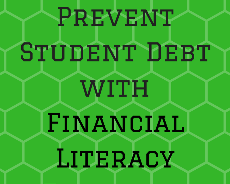 How to Prevent Student Debt with Financial Literacy Education